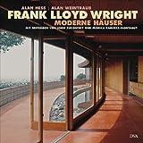 Frank Lloyd Wright - Moderne Häuser