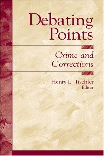 Debating Points: Crime and Corrections (Debating Points - Contemporary Social Issues)