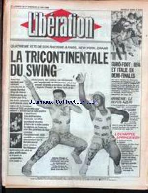 LIBERATION [No 2201] du 18/06/1988 - FETE DE SOS RASCIMES A PARIS - NEW YORK ET DAKAR - JOHNNY CLEGG - EURO-FOOT - RFA ET ITALIE EN DEMI-FINALES - ARMENIE - LE REFUS AZERI - L'ECHAPPEE SPRINGSTEEN.