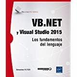 VB.Net Y Visual Studio 2015. Los Fundamentos Del Lenguaje