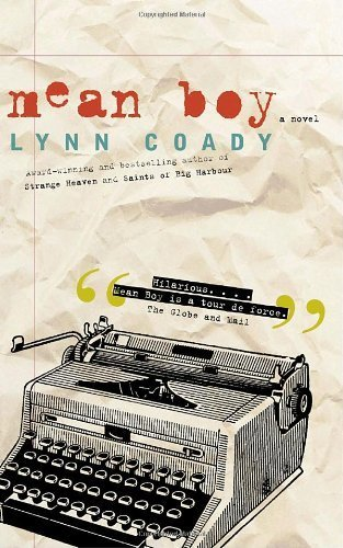 Mean Boy by Lynn Coady (2006-11-07)