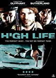 High Life by Timothy Olyphant