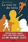La vraie vie des héros par Carreau