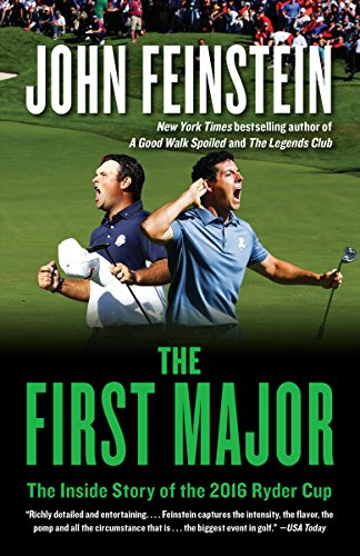 The first major the inside story of the 2016 ryder cup ebook john the first major the inside story of the 2016 ryder cup by feinstein fandeluxe Images