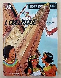 """Afficher """"Papyrus . n° 12<br /> L'Obélisque"""""""
