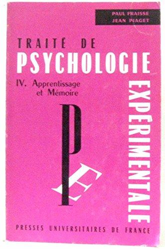 Traité de psychologie expérimentale IV. Psychologie sociale