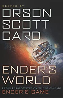 Ender's World: Fresh Perspectives on the SF Classic Ender's Game par [Card, Orson Scott, Janis Ian, Aaron Johnston, Mary Robinette Kowal]
