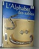 L'alphabet des sables - De l'alphabet arabe comme alphabet des sables...