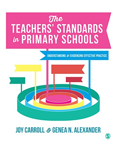The Teachers' Standards in Primary Schools: Understanding and Evidencing Effective Practice