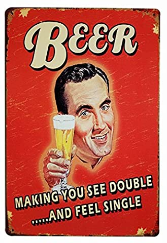 Beer Making You See Double and Feel Single Tin Sign Wall Retro Metal Bar Pub Poster Metal 12X18 Inches