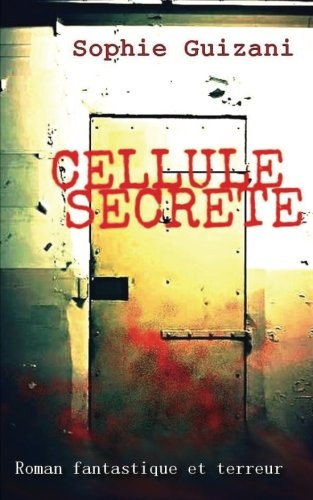 Cellule Secrte