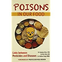 Poison In Our Foods: The Links Between Pesticides And Diseases