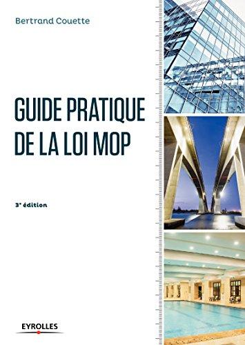 Guide pratique de la loi MOP par Bertrand Couette