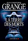 La Terre des morts (A.M.THRIL.POLAR)