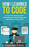 Image de How I Learned to Code: Lessons From Teaching Myself Web Development and Becoming a Paid Pr