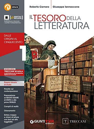 Tesoro della letteratura. con quaderno. per le scuole superiori. con e-book. con espansione online: 1