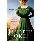 When Breaks the Dawn (Canadian West Book #3)