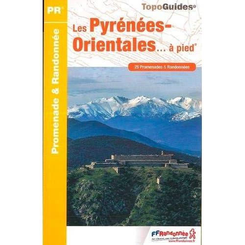 Les Pyrénées Orientales à pied