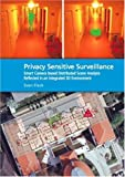 Privacy Sensitive Surveillance - Smart Camera based Distributed Scene Analysis Reflected in an Integrated 3D Environment
