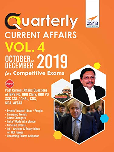 Quarterly Current Affairs Vol. 4 - October to December 2019 for Competitive Exams