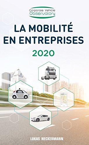La Mobilité en Entreprises 2020 par Lukas Neckermann