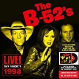 The B-52's - Live! Rock 'n Rockets 1998