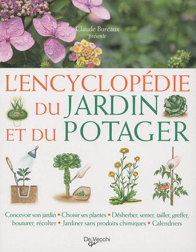 L'Encyclopédie du jardin et du potager par Claude Bureaux, Collectif