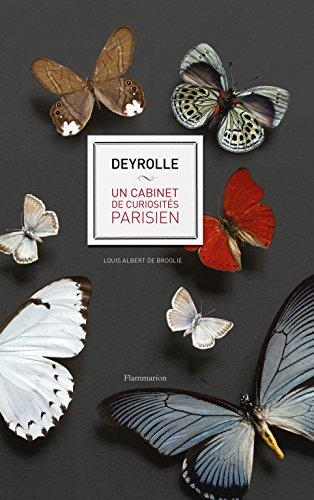 Deyrolle - Un cabinet de curiosités parisien par De Broglie Louis-Albert