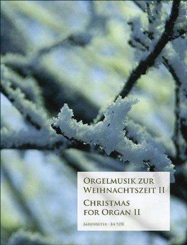 ORGELMUSIK ZUR WEIHNACHTSZEIT 2 - arrangiert für Orgel [Noten/Sheetmusic]