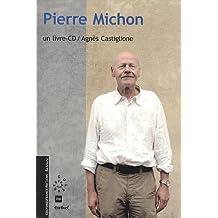 Pierre Michon (1CD audio)