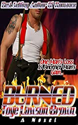 BURNED (The Men of CLE-FD Book 3)