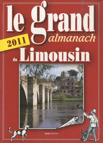 Le grand almanach du Limousin 2011