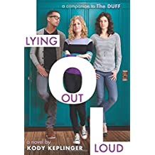 Lying Out Loud: A Companion to The DUFF by Kody Keplinger (2015-04-28)
