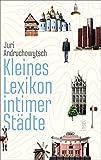 Kleines Lexikon intimer St�dte