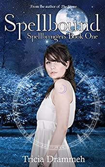Spellbound (Spellbringers Book 1) by [Drammeh, Tricia]