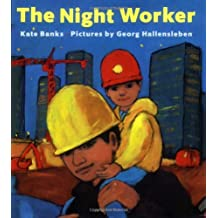 The Night Worker by Kate Banks (2007-02-20)