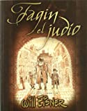 FAGIN EL JUDÍO (WILL EISNER)