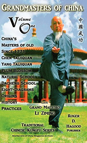 Grandmasters of China Volume One: Traditional Chinese Kung Fu Series by Roger D. Hagood (Compiler) � Visit Amazon's Roger D. Hagood Page search results for this author Roger D. Hagood (Compiler), Charles Alan Clemens (Editor), Patrick M. Wright (Editor) (15-Dec-2012) Hardcover