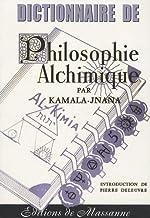 Dictionnaire de philosophie alchimique de Kamala-Jnana