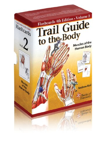 Jetzt Downloaden Trail Guide To The Body Flashcards Vol 2 Muscles