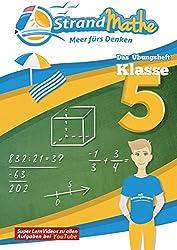 StrandMathe Übungsheft Mathe Klasse 5 - mit kostenlosen Lernvideos inkl. Lösungswegen und Rechenschritten zu jeder Aufgabe: Mathematik Lernheft - ... Textaufgaben (StrandMathe Übungshefte)