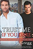 Trust Me If You Dare (Romano and Albright, Book 2)