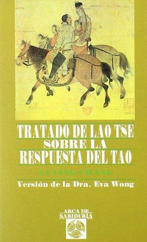 Tratado De Lao-Tse S/La Respuesta Del Ta (Arca de Sabiduría) por Li Ying - Chang