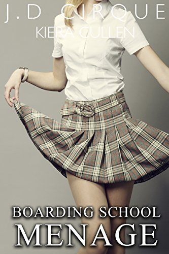 Boarding School Menage (Taboo MFF First Time Erotica) (English Edition)