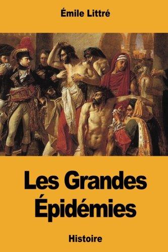 Les Grandes Épidémies par Émile Littré