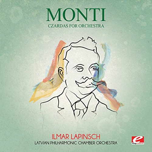 Monti: Czardas for Orchestra (Digitally Remastered)