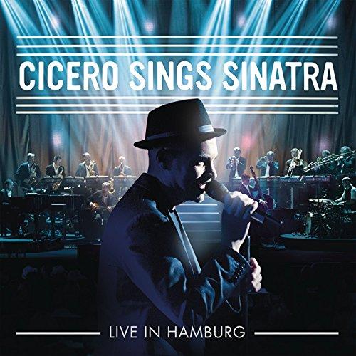 Cicero Sings Sinatra - Live in...