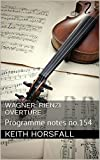WAGNER: RIENZI OVERTURE: Programme notes no.154 (Classical Music Programme Notes) best price on Amazon @ Rs. 0