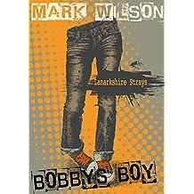 Bobby's Boy (Lanarkshire Strays Book 2)