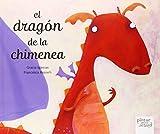 el dragón de la chimenea (Libro Para Soñar)
